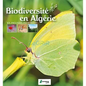 BIODIVERSITÉ EN ALGÉRIE  UN PRÉCIEUX PATRIMOINE (EDITION 2013)